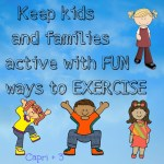 Keep Kids and Families Active with Fun Ways to Exercise
