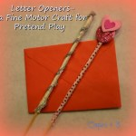 Make a Letter Opener-a Fine Motor Craft for Pretend Play