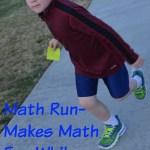 Math Run-Makes Math Fun While Kids Run!