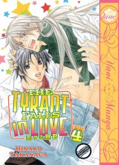 The Tyrant Falls in Love Vol. 4 by Hinako Takanaga