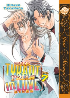 The Tyrant Falls in Love Vol. 7 by Hinako Takanaga