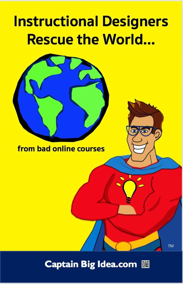 "Image of poster that reads, ""Instructional Designers Rescue the World from Bad Online Instruction."""