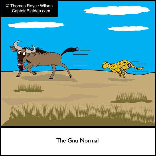 "Cartoon about the ""Gnu Normal."" Cheetah chases a gnu."