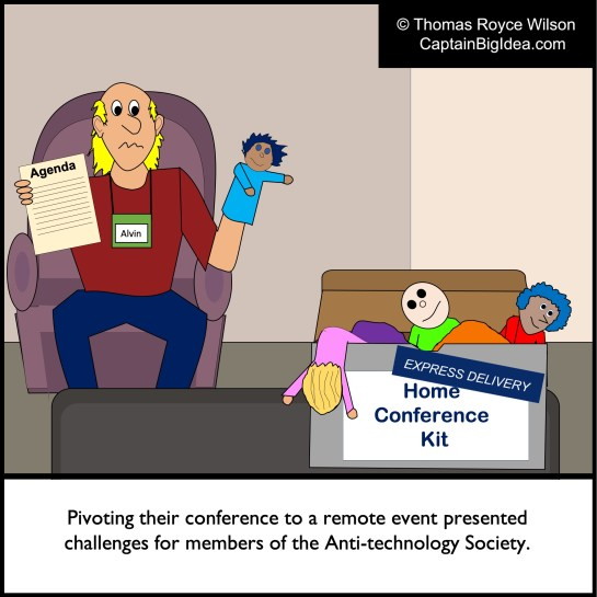 Cartoon about Anti-technology Society trying to have a remote convention during COVID.