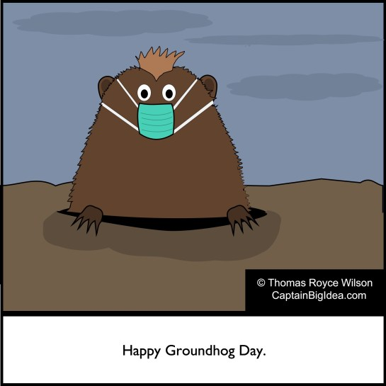"Cartoon featuring groundhog with corona mask. Caption reads ""Happy Groundhog Day."""