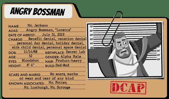 Angry Bossman - Benefits Villain