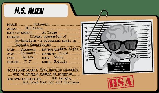 H.S. Alien - Healthcare Benefits Villain