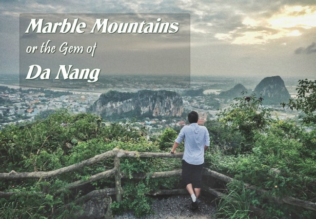 Marble Mountains or the Gem of Da Nang