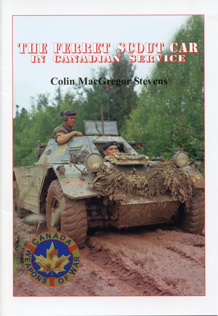 Cover of my book THE FERRET SCOUT CAR IN CANADIAN SERVICE