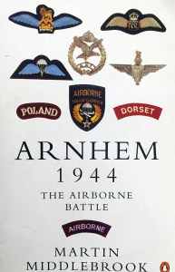 Book ARNHEM 1944 The Airborne Battle by Martin Middlebrook