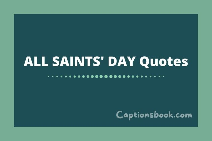 ALL SAINTS' DAY Quotes