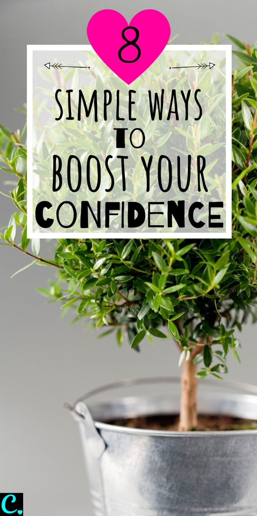 8 Simple Ways To Boost Your Confidence! These tips will help you learn how to be more confidence, be brave & face your fears so you can achieve your goals! #confidence #confidenceboost #confidentwoman #beconfident
