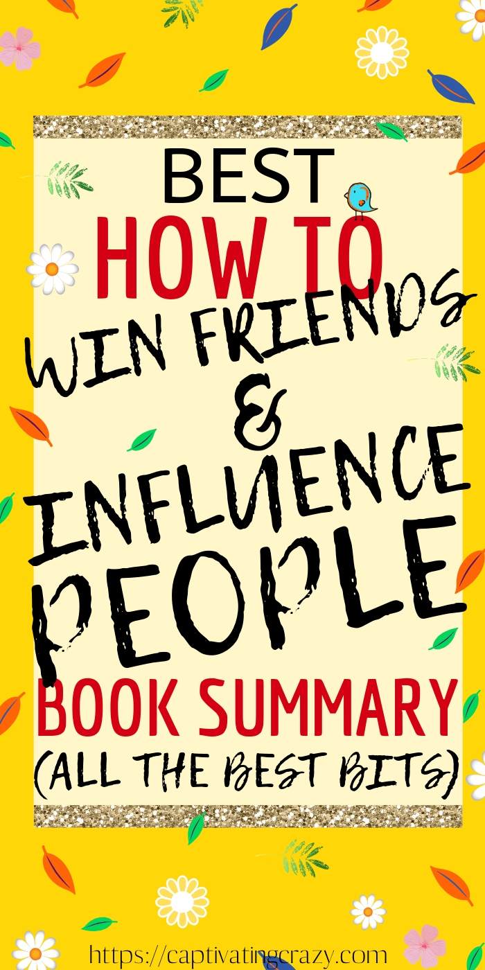 The Best How To Win Friends And Influence People Book Summary... All the best bits from the book that will help you learn how to be successful in business and life... without having to read it! #dalcarnegie #influencer #personaldevelopment #selfhelp #bookstoread #successful #successmindset