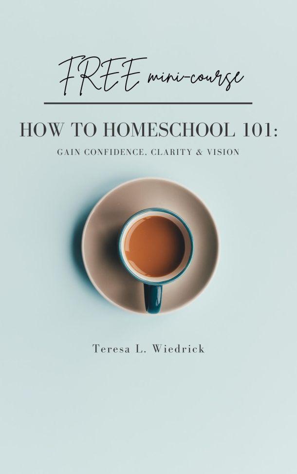 How to Homeschool 101 FREE mini-course