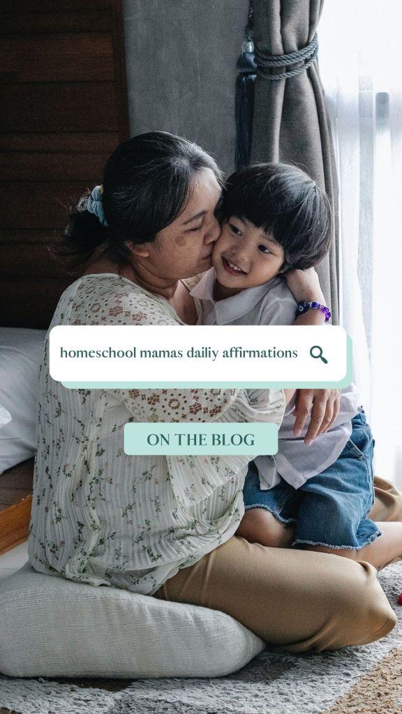 homeschool mama morning affirmations