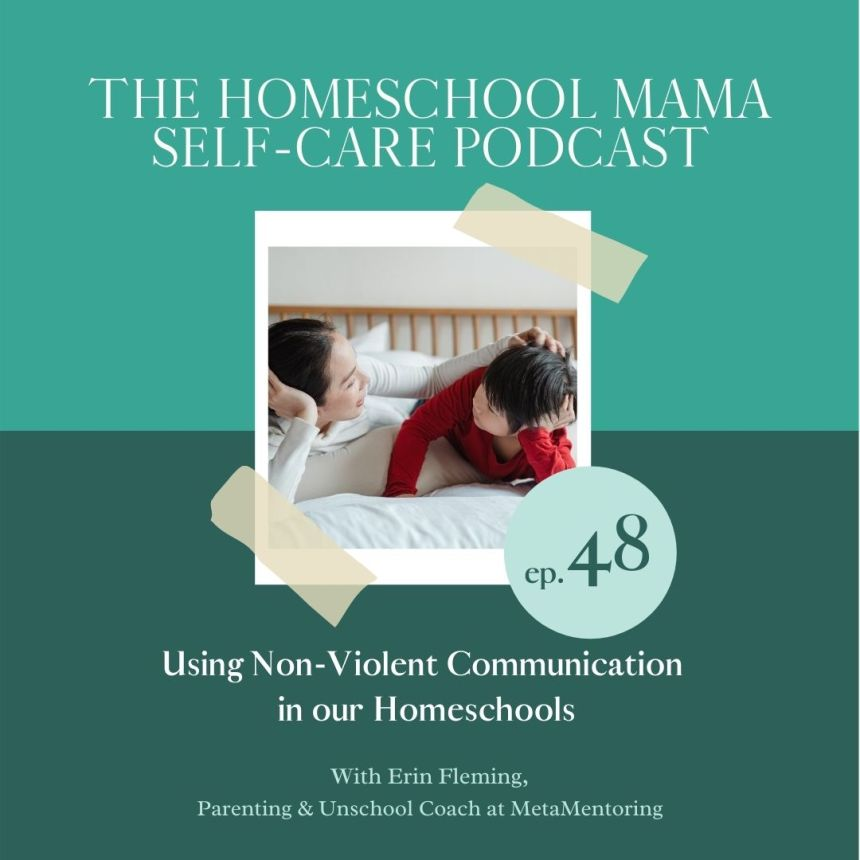 Homeschool mama self-care podcast