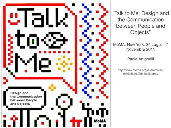 "Il catalogo della mostra ""Talk to Me. Design and the Communication between People and Objects"""