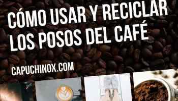Cómo usar y reciclar los posos del café