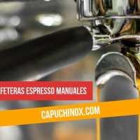 Las 10 mejores cafeteras espresso manuales de 2020