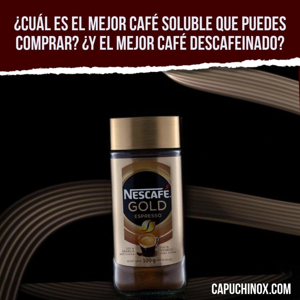 ¿Cuál es el mejor café soluble que puedes comprar? ¿Y el mejor café descafeinado?