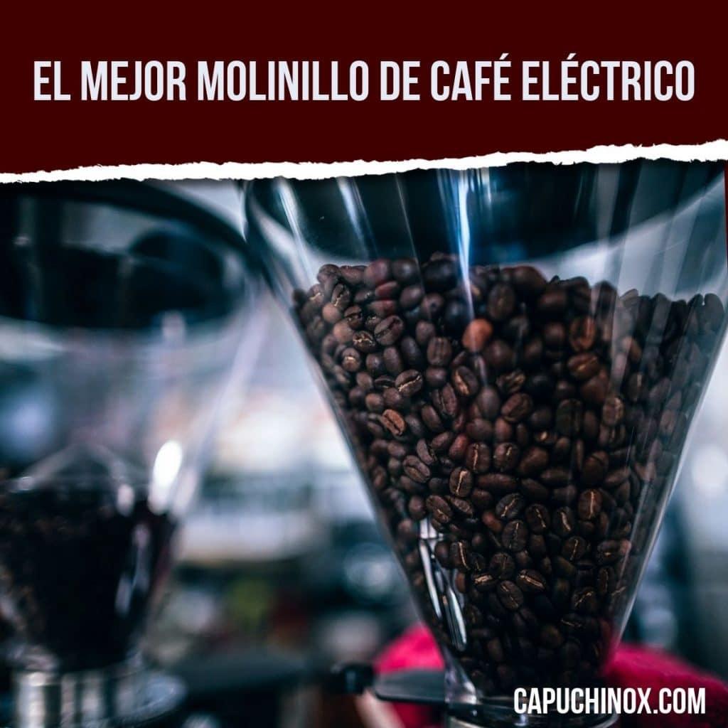 El mejor molinillo de café eléctrico