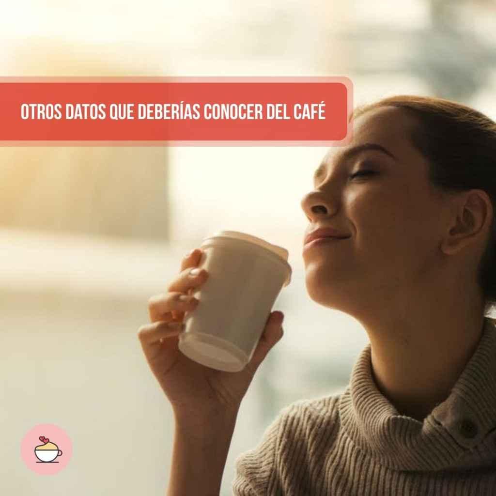 Otros datos que deberías conocer del café