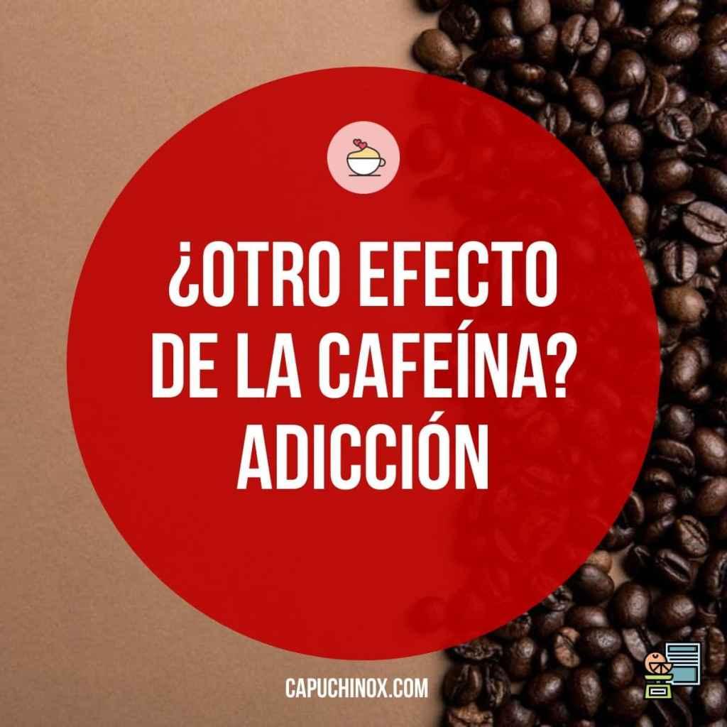 ¿Otro efecto de la cafeína? Adicción