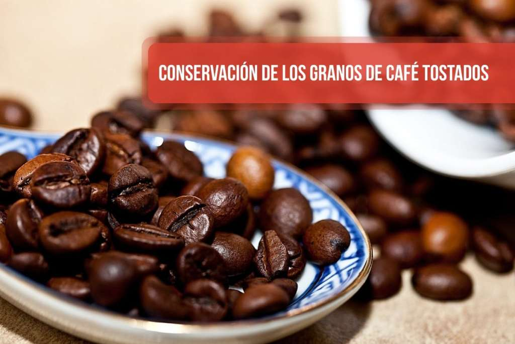 Conservación de los granos de café tostados