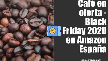 Café en oferta - Black Friday 2020 en Amazon España