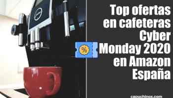 Top ofertas en cafeteras Cyber Monday 2020 en Amazon España
