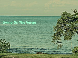 Living on the verge