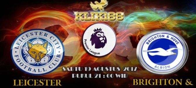 Prediksi Skor Leicester City vs Brighton 19 Agustus 2017