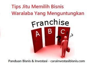 tips jitu memilih bisnis waralaba yang menguntungkan