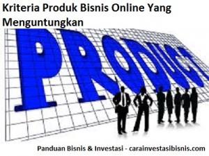 kriteria produk bisnis online yang menguntungkan