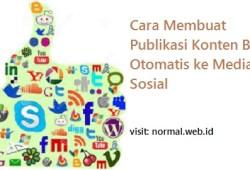 Cara Membuat Publikasi Konten Blog Otomatis ke Media Sosial