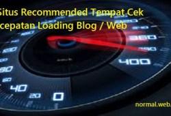 4 Situs Recommended Tempat Cek Kecepatan Loading Blog / Web