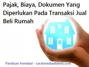 pajak, biaya, dokumen yang diperlukan pada transaksi jual beli