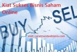 Bisnis Saham Online: Kiat Sukses Bermain Saham untuk Pemula