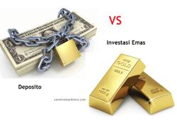 Antara Deposito atau Investasi Emas, Lebih Baik Mana Ya?