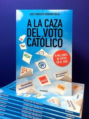 francisco-serrano-caza-voto-catolico