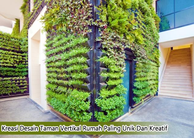 Kreasi Desain Taman Vertikal Rumah Paling Unik Dan Kreatif