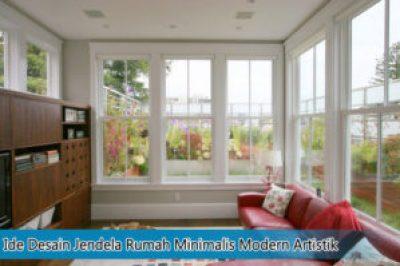 Ide Desain Jendela Rumah Minimalis Modern Artistik