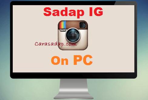 Cara sadap instagram lewat PC