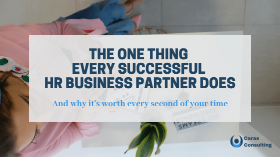 The one thing every successful HR Business Partner does