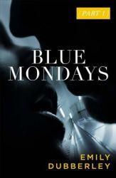 blue mondays by emily dubberley