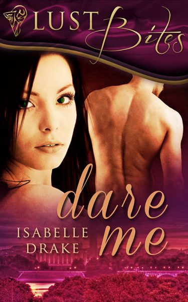 Dare Me erotica book by isabelle drake