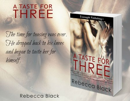 a taste for three rebecca black erotic author spotlight