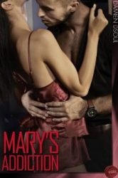 Mary's Addiction by Damien Dsoul Erotic Book Review