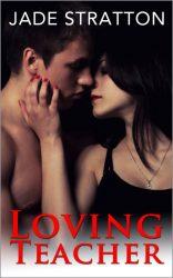 Loving Teacher by Jade Stratton