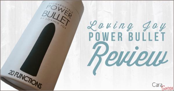 Loving Joy Rechargeable Power Bullet Vibrator Review
